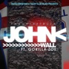 John Wall (feat. Gorilla Zoe) - Single, Yaboythetruth