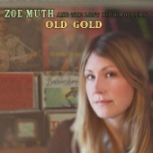 Zoe Muth and the Lost High Rollers - I've Been Deceived
