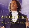 Andre Rieu - Live at the Royal Albert Hall, André Rieu