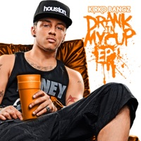 Drank In My Cup (Remixes) - EP Mp3 Download