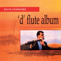 'D' Flute Album by Kevin Crawford on Apple Music