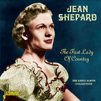 The First Lady of Country - The Early Album Collection - Jean Shepard