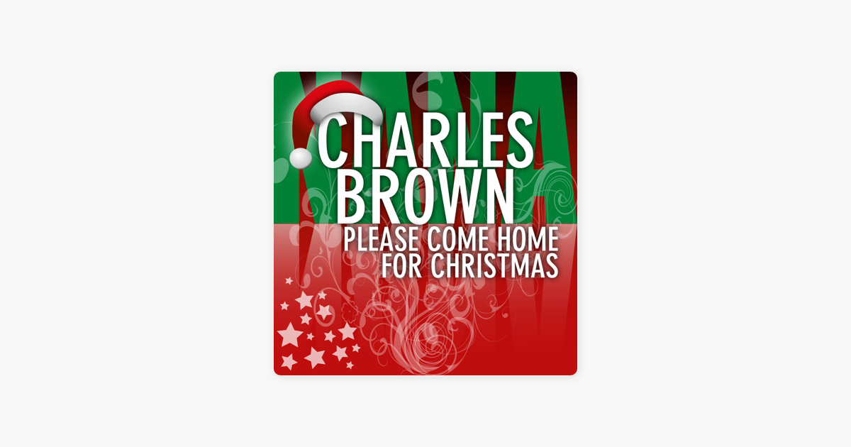 please come home for christmas by charles brown on apple music