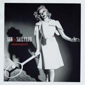 Sun and Sail Club - Held Down