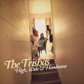 The Trishas - Little Sweet Cigars