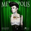 Metropolis: The Chase Suite (Fantastic Edition), Janelle Monáe