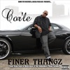 Finer Thangs feat Scarface Bernstien of the Infamous Playa Family Single