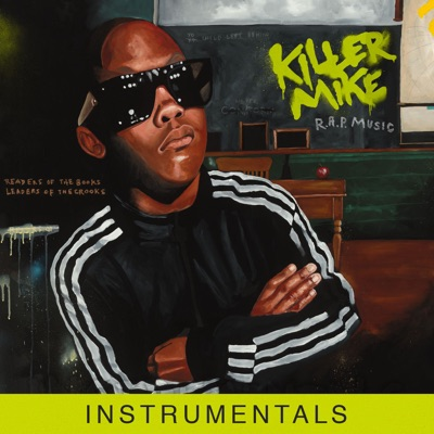 R.A.P. Music (Instrumentals) - Killer Mike