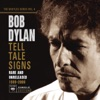 The Bootleg Series, Vol. 8: Tell Tale Signs - Rare and Unreleased 1989-2006 (Bonus Track Version), Bob Dylan