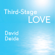 David Deida - Third-Stage Love: Let Your Hurt Show and Your Heart Shine