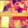 Suhe Ve Cheere Waleya - Single