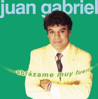 Descargar mp3  Abrázame Muy Fuerte - Juan Gabriel