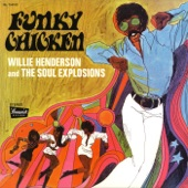 Willie Henderson And The Soul Explosions - Funky Chicken pt 1