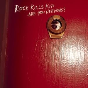 Rock Kills Kid - Midnight