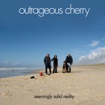 Outrageous Cherry - Unbalanced In The City