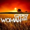 Gypsy Woman 2009 - Single (Remixes) ジャケット写真