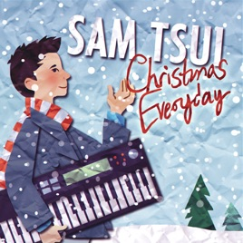 christmas everyday ep sam tsui