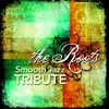 The Roots Smooth Jazz Tribute, Smooth Jazz All Stars