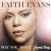 Way You Move (feat. Snoop Dogg) - Single, Faith Evans
