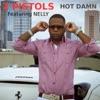 Hot Damn (feat. Nelly) - Single