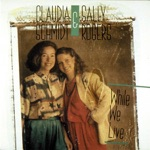 Claudia Schmidt & Sally Rogers - While I Live
