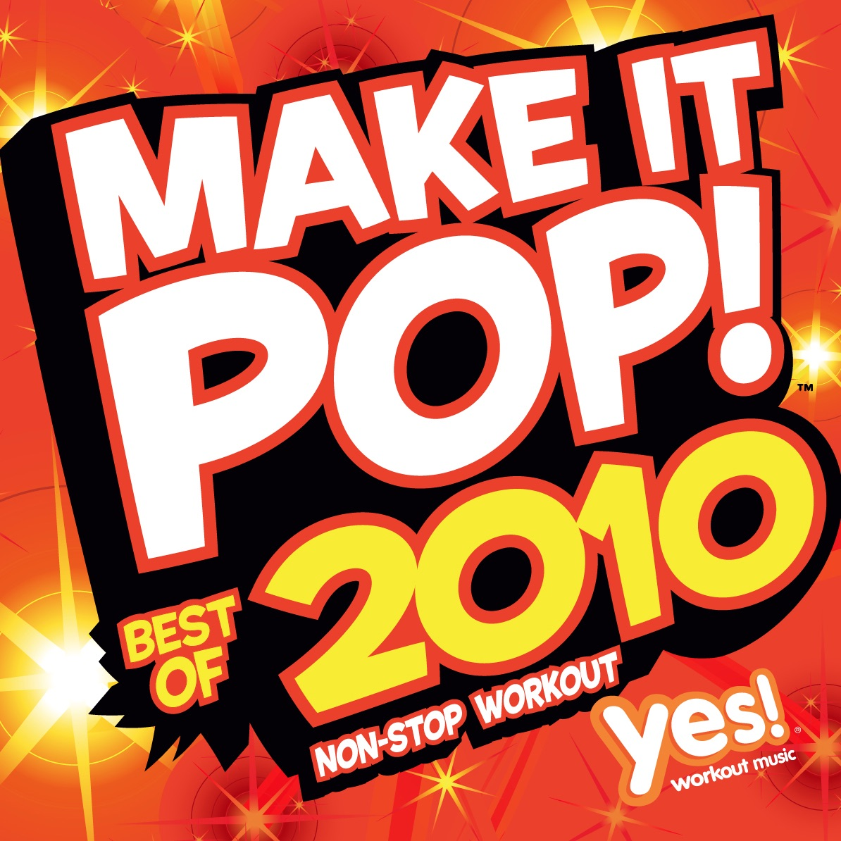 Make It Pop!: Best of 2010 Album Cover by Yes Fitness Music
