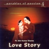 Parables of Passion Love Story feat Bhawani Shankar