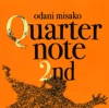 Quarternote 2nd: The Best of Odani Misako 1996-2003 ジャケット写真
