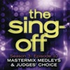 The Sing-Off: Season 3 - Episode 10 (Mastermix Medleys & Judge's Choice)