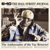 The Ball Street Journal, E-40