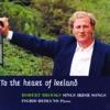 To the Heart of Ireland - Robert Brooks Sings Irish Songs, Robert Brooks & Ingrid Hedlund