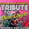 For the Love of a Daughter (Tribute to Demi Lovato) - Single, Studio All-Stars