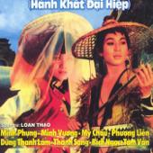 Cai Luong - Hanh Khat Dai Hiep