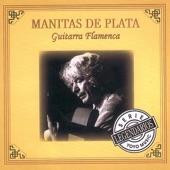 Manitas de Plata - Malagueñas Flamencas