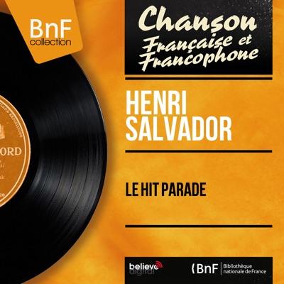 Le hit parade (Mono Version) - EP - Henri Salvador