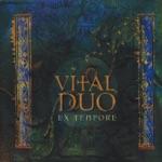 Vital Duo - Chanson de trouvère (Nous sommes les enfants de l'époque)