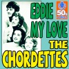 Eddie My Love Digitally Remastered Single