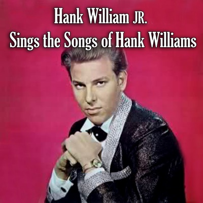 Sings the Songs of Hank Williams - Hank Williams Jr.
