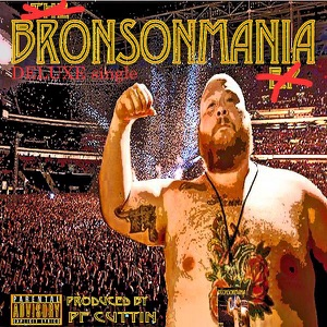 Bronsonmania Deluxe (feat. Action Bronson) - Single Mp3 Download