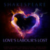 William Shakespeare - Love's Labour's Lost (Unabridged)  artwork