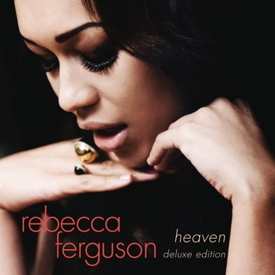 Heaven (Deluxe Edition) - Rebecca Ferguson