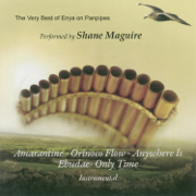 The Very Best of Enya On Panpipes - Shane Maguire - Shane Maguire