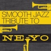 Ne-Yo Smooth Jazz Tribute, Smooth Jazz All Stars