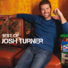 Best of Josh Turner - Josh Turner