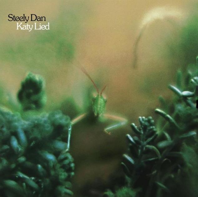Katy Lied by Steely Dan on Apple Music