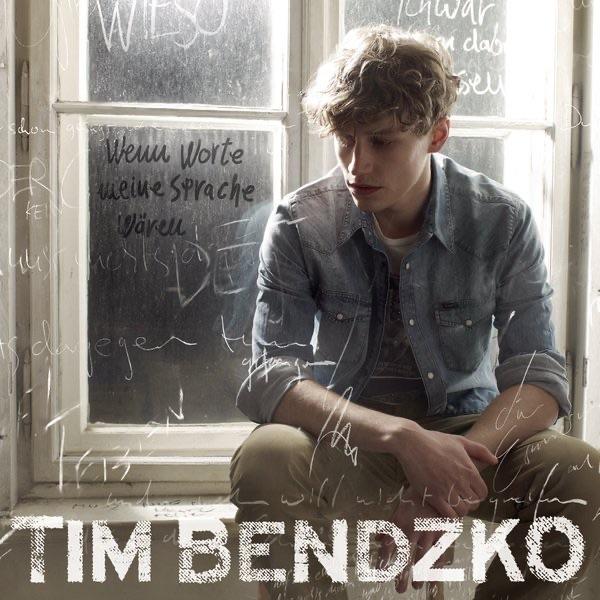 Tim Bendzko Nur noch kurz die Welt retten