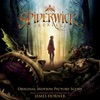 The Spiderwick Chronicles Original Motion Picture Score