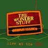 The Wonder Stuff - Live At The BBC ジャケット写真