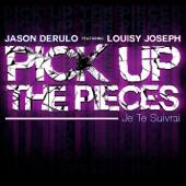 Pick Up the Pieces (Je the suivrai) [feat. Louisy Joseph] [Version française] - Single