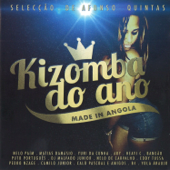 Kizomba do Ano Made in Angola (Selecção de Afonso Quintas)